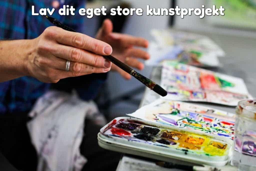 Lav dit eget store kunstprojekt